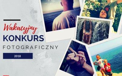 Wakacyjny konkurs fotograficzny 2018